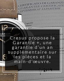 Garantie plus pour les montres de luxe Cresus